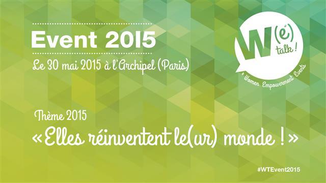Achat places W(e)Talk Event 2015 - W(e)Talk