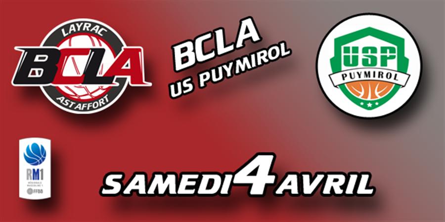 Match contre US Puymirol - BASKET CLUB LAYRAC ASTAFFORT
