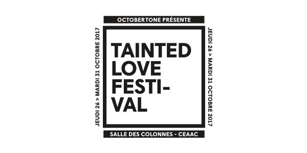 Tainted Love Festival - October Tone