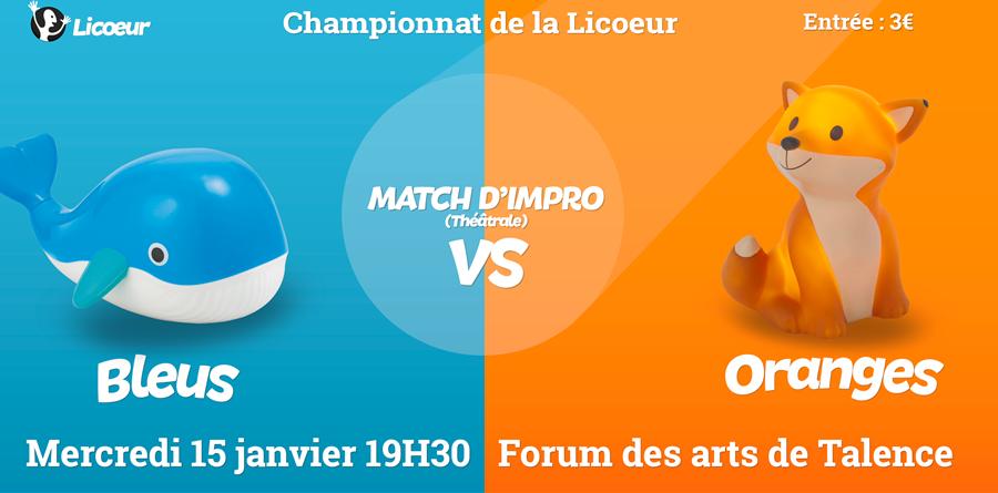 Championnat d'impro de la Licoeur : Bleus VS Oranges - LA LICOEUR
