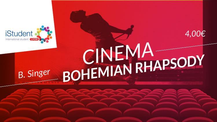 CinErasmus - Bohemian Rhapsody - V.O. - International Student Lyon