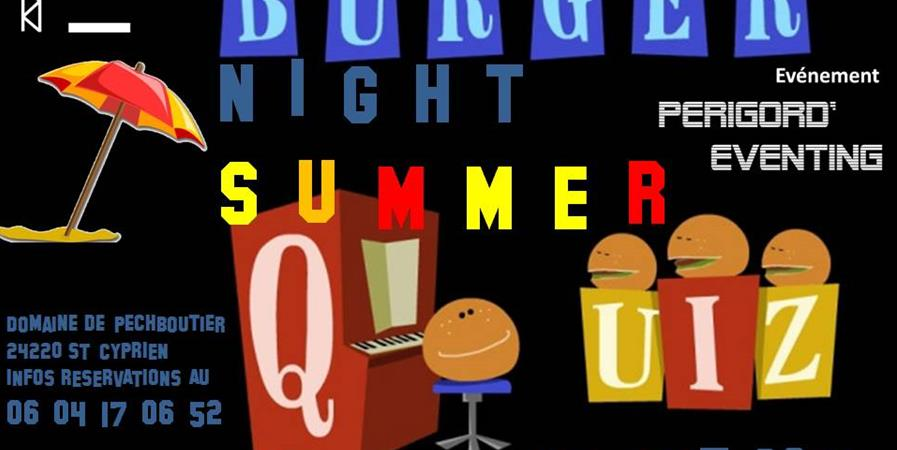 Burger' NIGHT' Quiz - Périgord'EVENTING