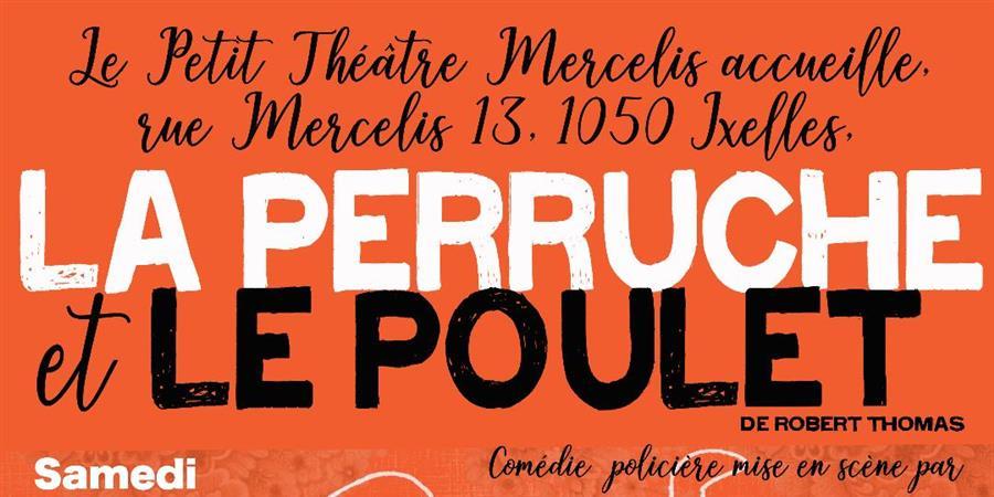 La Perruche et le Poulet - Samedi 18 Mai 2019 à 20h00 - Didascalies Sur Seine