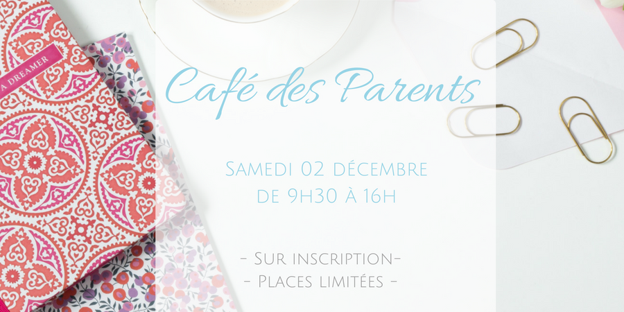 Café des Parents - Samedi 2 décembre 2017 - Famill' Espoir