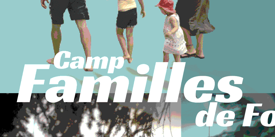 Camp Familles de Foi - Fabricants de Joie France