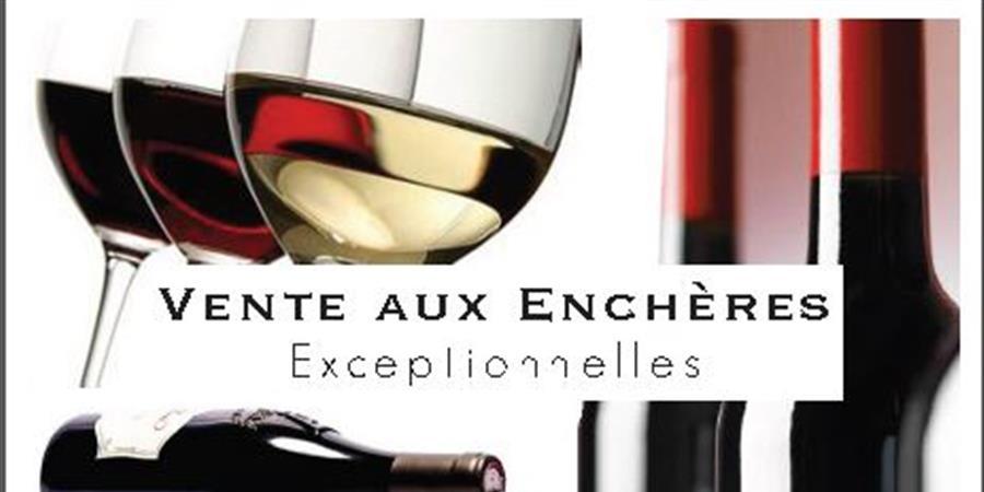 vente aux enchères - vins d'exception - Rotary Aix Connection   - rotary club aix connection