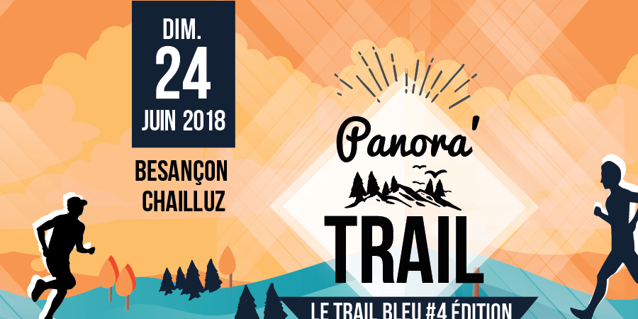 Panora'Trail de Besançon-Chailluz 2018 - 4ème édition - Nos enfants d'ailleurs