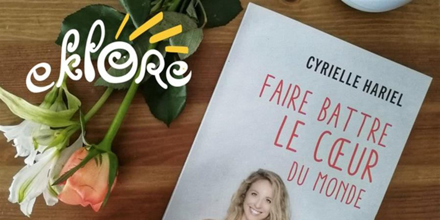 REPORTÉ A SEPTEMBRE !À la rencontre d'acteurs du changement avec Cyrielle Hariel - EKLORE
