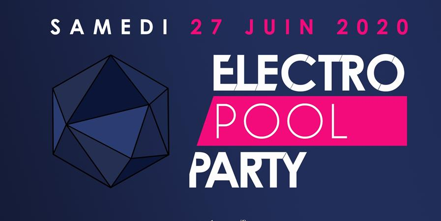 ELECTRO POOL PARTY 2020 - ElectroLab Events