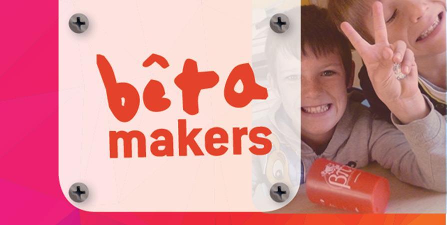 Bêta-Makers - Activités de la Bêta-Pi pendant les vacances scolaires - La Bêta-Pi