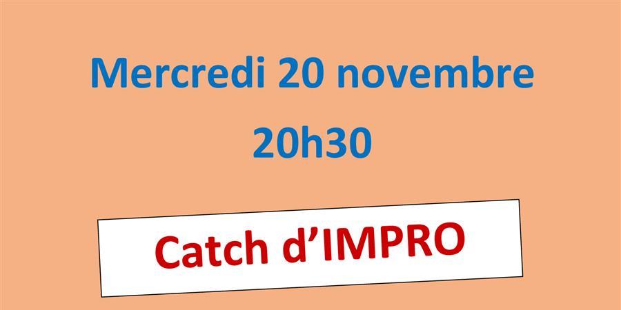 Catch d'impro novembre - En Corps et Tous Jours