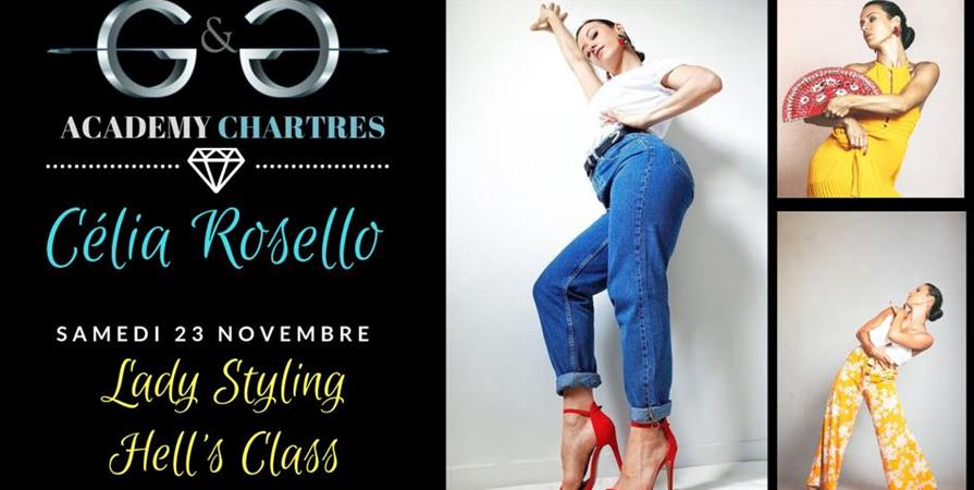 Lady Styling / Hell's Class avec Celia Rosello - G&G ACADEMY CHARTRES