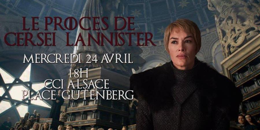 Procès de Cersei Lannister - École des Jeunes Orateurs