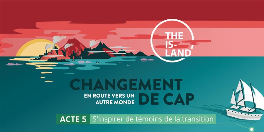""""""" CHANGEMENT DE CAP : EN ROUTE VERS UN AUTRE MONDE ! """" Acte 5 - 7 juin - Au coeur du JE"""