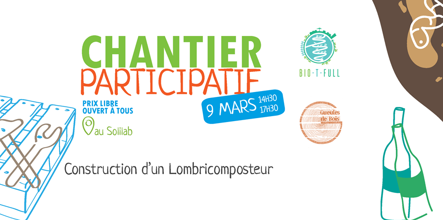Chantier Participatif - Bio-T-Full
