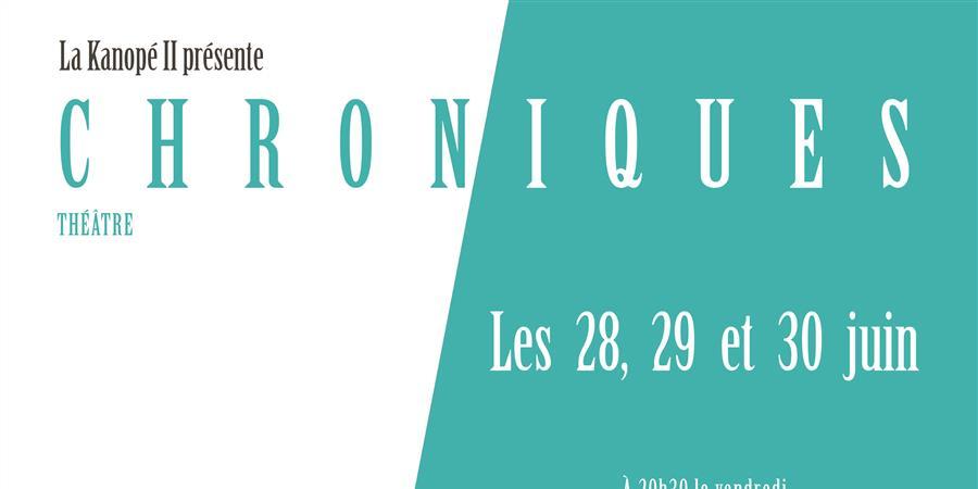 Chroniques - La Kanopé II