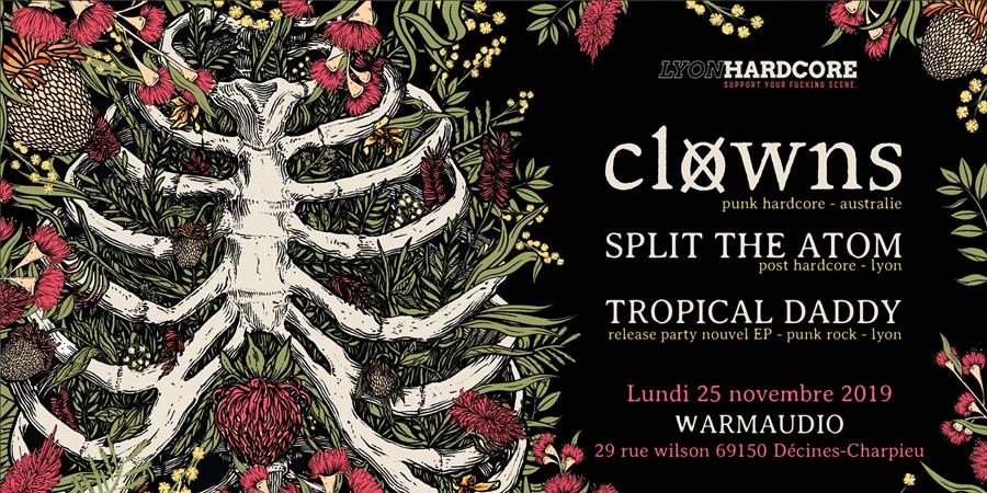 Clowns / Split The Atom / Tropical Daddy @Warmaudio - Lyon - LYON HARDCORE
