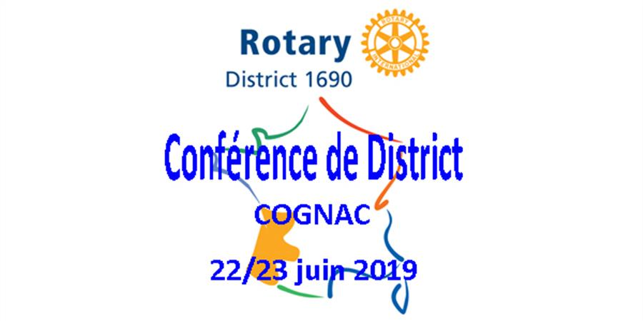 Conférence de District 1690 COGNAC 22-23 juin 2019 - 2 - Rotary International District 1690
