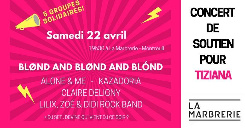 Concert de soutien pour Tiziana à Montreuil - Bougeons Ensemble Avec Tiziana