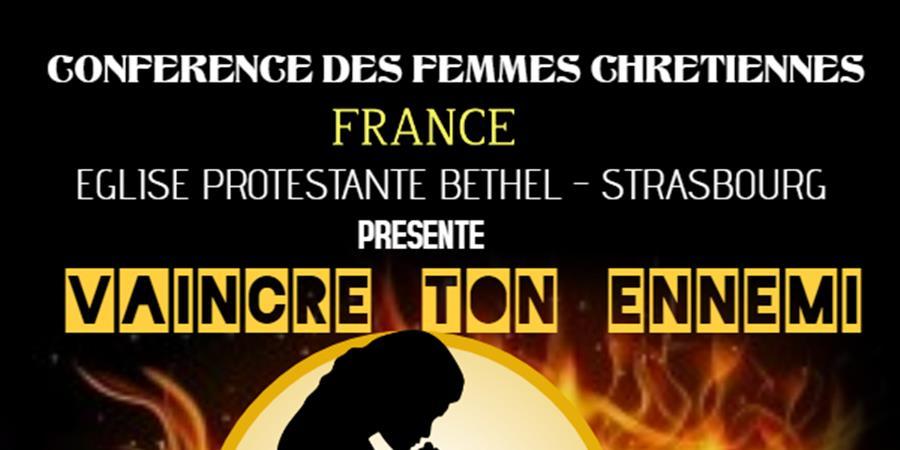 Conférence des femmes de l'Eglise Protestante Bethel - Eglise Protestante Béthel