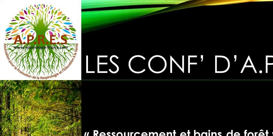 Ressourcement et bains de forêt - Association pour la Promotion de la Respirologie et l'Education à la Santé (A.P.R.E.S)