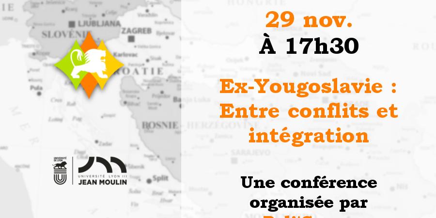 Ex-Yougoslavie : Entre conflits et intégration  - Poli'Gones