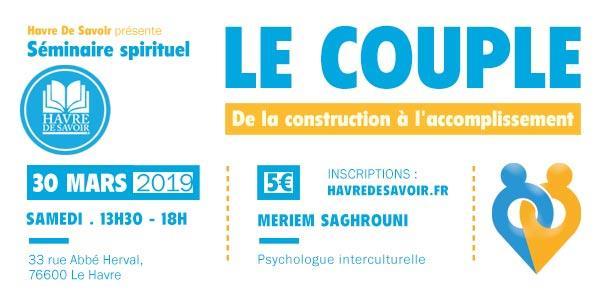 """Séminaire """"Le Couple : de la construction à l'accomplissement""""  - Havre de Savoir"""
