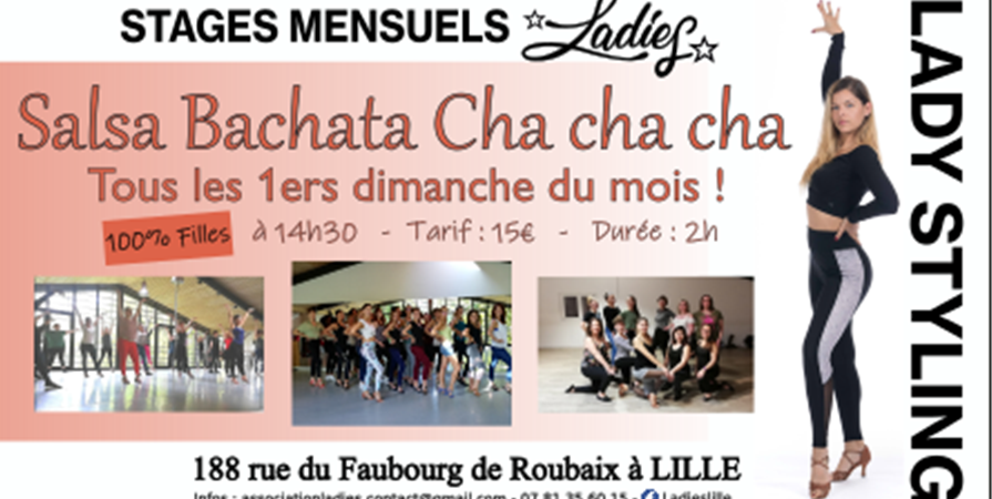 Stages Mensuels de Lady Styling Salsa Bachata ou Cha cha cha ! à Lille !  - Association Ladies