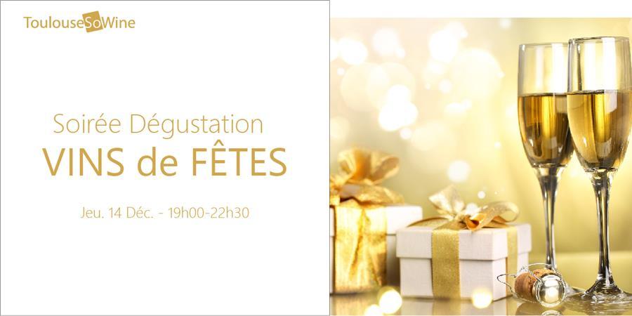 Vins de fêtes - ToulouseSoWine