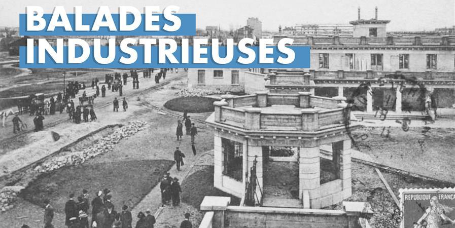 Les Balades industrieuses - 03/05/2020 - ateliers la mouche