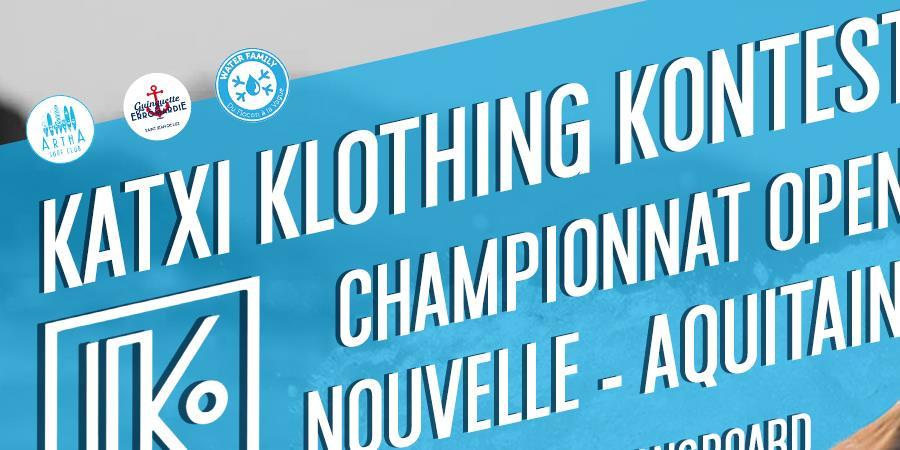 KATXI KLOTHING KONTEST / CHAMPIONNAT OPEN NOUVELLE-AQUITAINE 2018  - Ligue Nouvelle Aquitaine de Surf