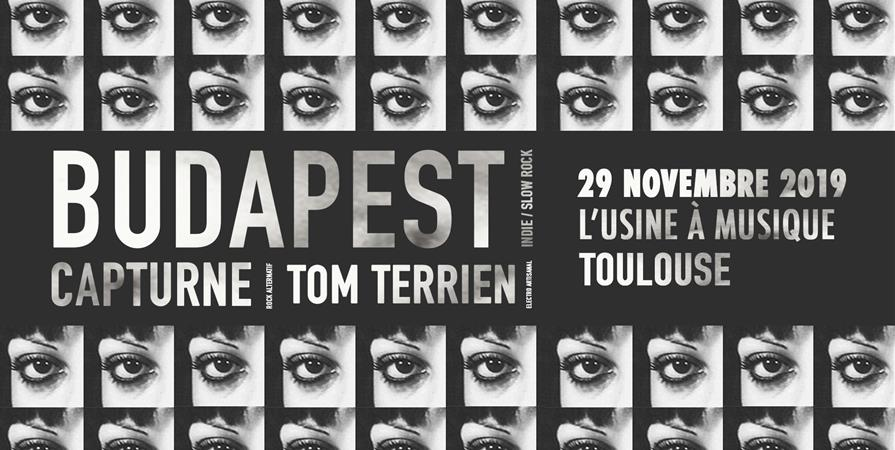 Capturne + Tom Terrien + BUDAPEST // L'Usine à Musique - ANDRÉ MAURICE GASTON