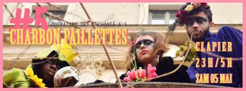 Charbon Paillettes #5 // Génération des Enchanté.es // - Démineurs Saint Etienne
