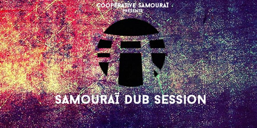 Samouraï Dub Session - Paris - OSMOSE Records