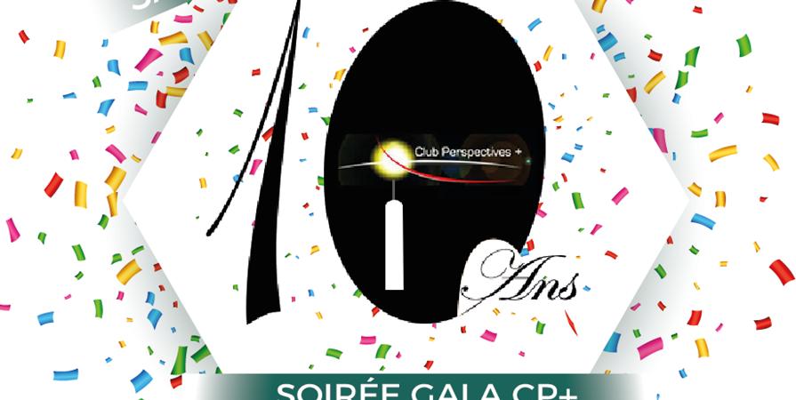 Soirée Gala 10 Ans CP+ - Le Club Perspectives +