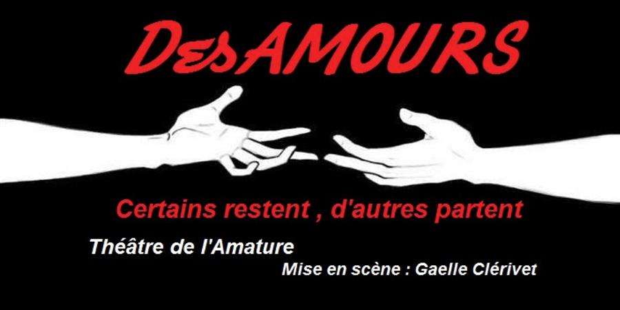 DesAmours (Reprise SIEN) - Atelier de l'Amature