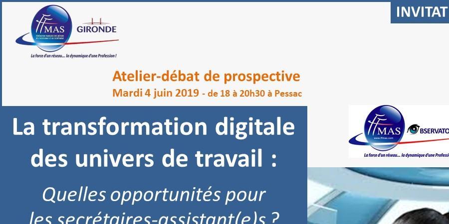 Atelier-Débat de prospective : la transformation digitale des univers de travail - Fédération Française des Métiers de l'Assistanat et du Secrétariat