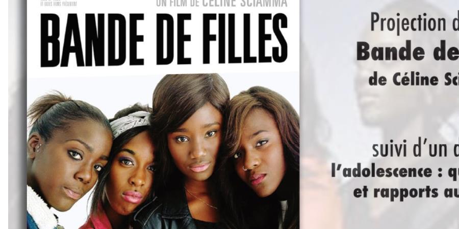 Ciné Débat autour du film: Bande de filles - PARRAINAGE 33