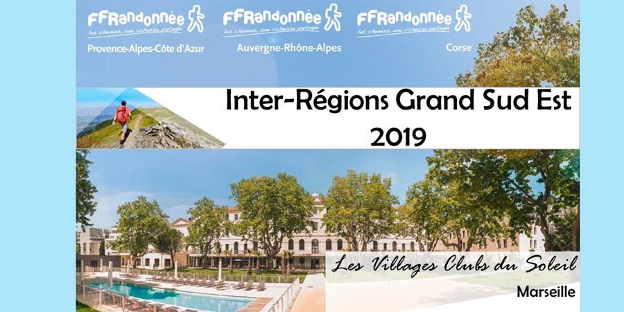 Inter-Régions Grand Sud-Est 2019 - TARIFS SPECIAUX - COMITÉ RÉGIONAL DE LA RANDONNÉE PÉDESTRE PROVENCE-ALPES-COTE D'AZUR