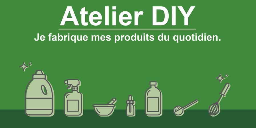 """Atelier DIY """"Je fabrique mes produits écologiques du quotidien""""- Fév & Mars 2020 - AHTARAME"""