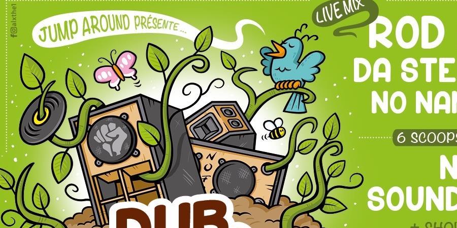 Billetterie: DUB SEEDS Dimanche 9 Juin (veille de jour férié) - Jump Around