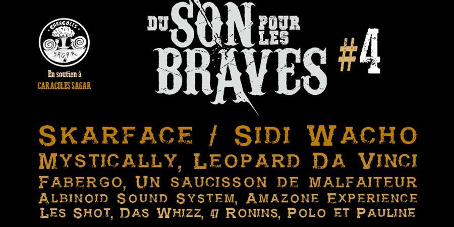 Du son pour les braves #4 - Caracoles Sagar