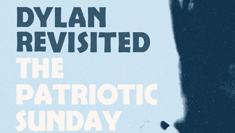 The Patriotic Sunday 'Dylan revisited' - Des Pies Chicaillent
