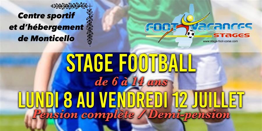 Stage football Monticello 08 au 12 juillet 2019  - CORSE FOOT VACANCES