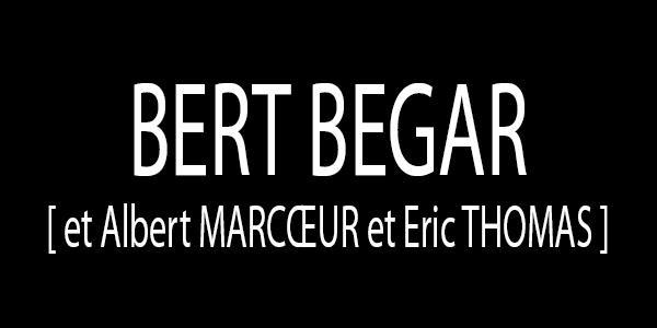 BERT BEGAR - Fur Ha Foll