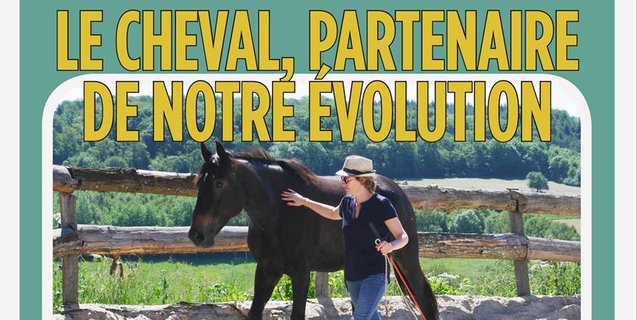 Le cheval, partenaire de notre évolution (ateliers découverte) - Équit'harmonie
