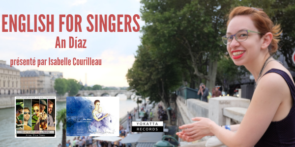 Masterclass ENGLISH FOR SINGERS avec An Díaz - Live Music For Happy People