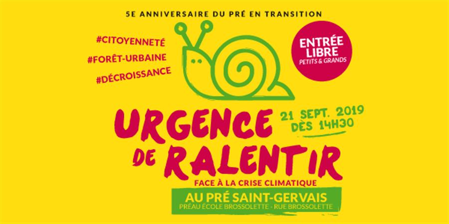 URGENCE DE RALENTIR - ATELIERS - LE PRÉ EN TRANSITION
