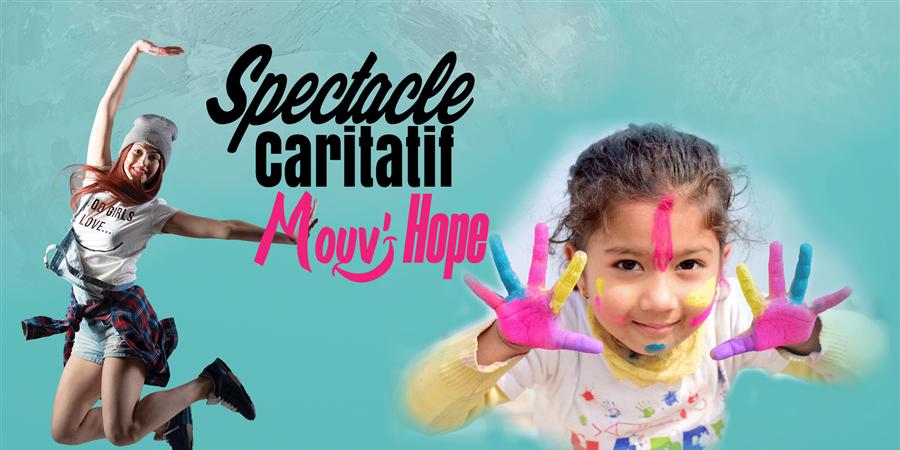 Spectacle Caritatif Mouvhope dimanche 5 avril 14h30 - Mouv'hope
