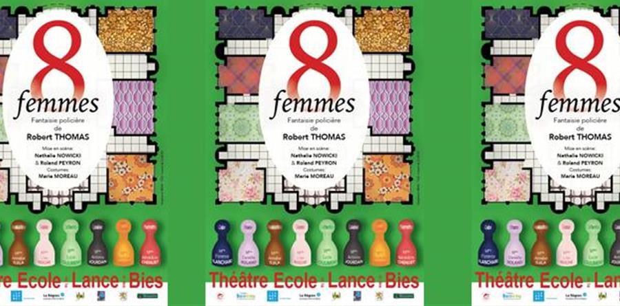 """""""8 femmes"""" - 30/07/19 - TELB - Théâtre Ecole de la Lance et des Baronnies"""